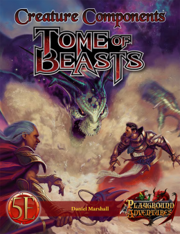 Creature Components - Tome of Beasts D5E
