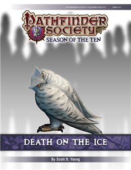 PFS #10-03: Death on the Ice PF1