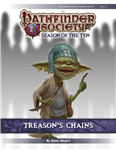PFS #10-06: Treason's Chains PF1