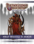 PFS #10-08: What Prestige is Worth PF1