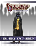 PFS #10-10: Shattered Shield PF1